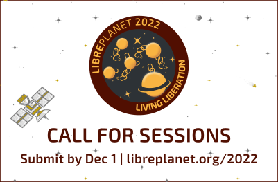 LibrePlanet 2022 returns online: Submit your session proposal by Dec. 1